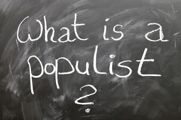 Populism Populist Slogan Board Question School